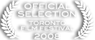 Official Selection - 2008 Toronto Film Festival